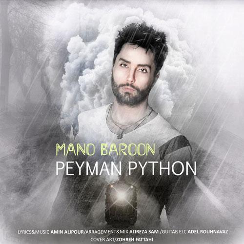 دانلود آهنگ جدید Peyman Python به نام منو بارون