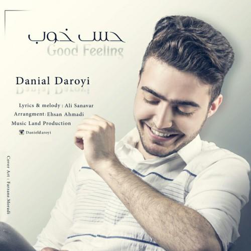 دانلود آهنگ جدید دانیال دارویی به نام حس خوب