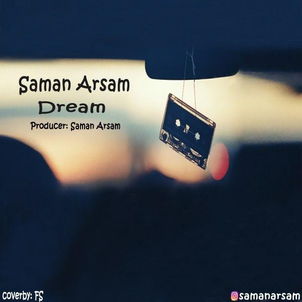 دانلود آهنگ جدید سامان ارسام به نام رویا